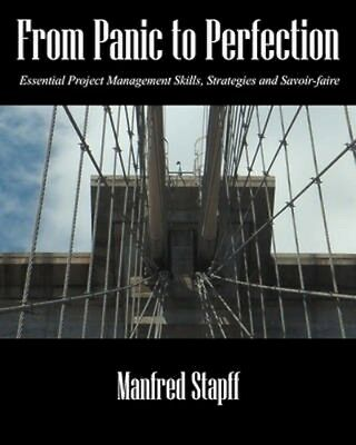 NEW From Panic To Perfection by Manfred Stapff BOOK (Paperback / softback)