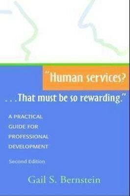 NEW Human Services?... That Must Be So Rewarding by Gail S.... BOOK (Paperback)