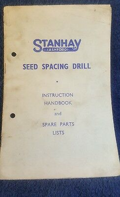 Stanhay Asford seed spacing drill instruction Handbook and spare parts list