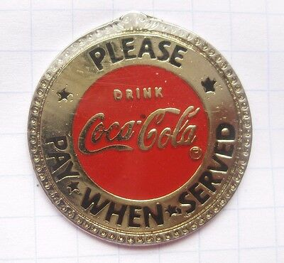 DRINK COCA-COLA  / PLEASE PAY WHEN SERVED  ........... Pin (142k)