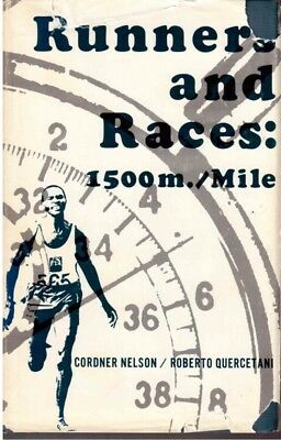 History of the Mile/1500m - Runner & Races:1500m/Mile