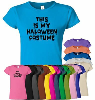 This Is My Halloween Costume Womens T Shirt Fancy Dress Funny Girls Tee T-Shirt