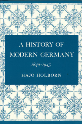 A History of Modern Germany 1840-1945