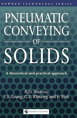Pneumatic Conveying of Solids Marcus, R. D. Powder Technology Series