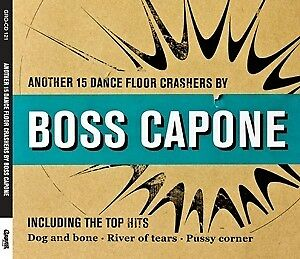 Another 15 Dance Floor Crashers - BOSS CAPONE [CD]