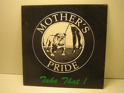 Mother's Pride  ‎– Take That!  1
