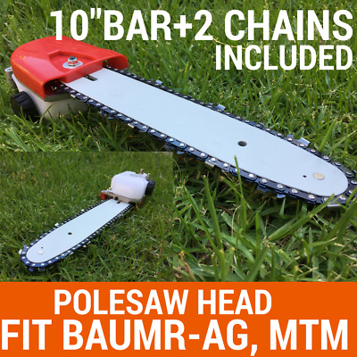 "Chainsaw Attachment W/10"" Bar+2chain For Pole Chain Saw Pruner Fit Baumr-AG, MTM"