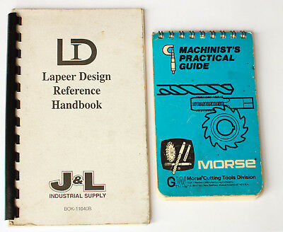 Morse Machinist's Practical Guide & Lapeer Design Reference Book