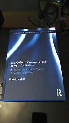 New academic book (Sociology): The Cultural Contradictions of Anti-Capitalism