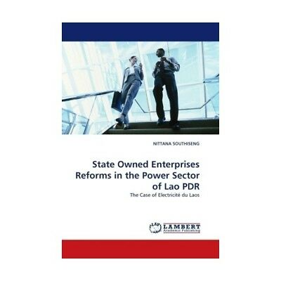 State Owned Enterprises Reforms in the Power Sector of Lao PDR Southiseng, Nit..