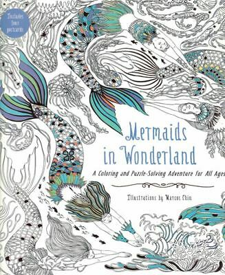 Mermaids in Wonderland - A Colouring & Puzzle-Solving Adventure for All Ages NEW