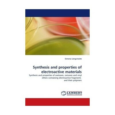Synthesis and properties of electroactive materials Lengvinaite, Simona