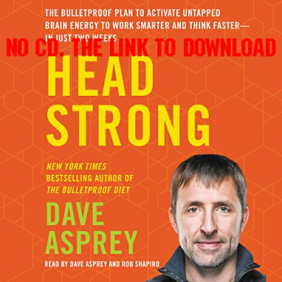 Head Strong The Bulletproof Plan to Activate Untapped Brain Energy t {AUDIO}