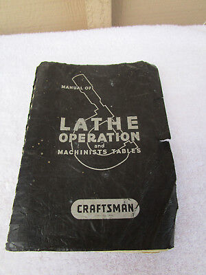 Craftsman Manual of Lathe Operation and Machinists Tables - 17th edition, 1957