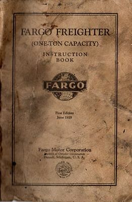 1929 FARGO Freighter 1-Ton Instruction Owners Manual