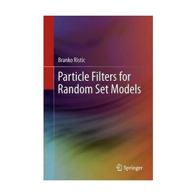 Particle Filters for Random Set Models Ristic, Branko