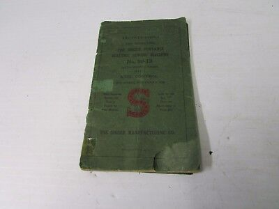 Instruction for Operating The Singer Portable Electric Sewing Machine No.99-13