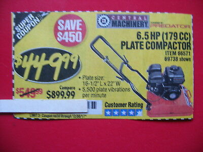 HARBOR FREIGHT SAVE $450 *****COUPON**** for 6.50hp (179cc) plate compactor