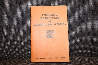Vintage 1947 Working Principles Of Electric Arc Welding Book