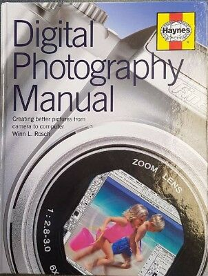 As New Haynes Manual Digital Photography Manual Winn L Rosch Color Illustrated