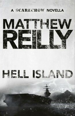 New Hell Island By Matthew Reilly