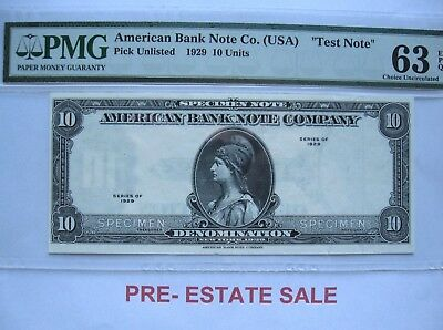 1929 10 Units American Bank Note Company ''Test Note'' PMG 63 EPQ