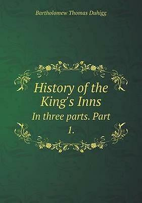 NEW History Of The King's Inns In Three Parts.... BOOK (Paperback / softback)