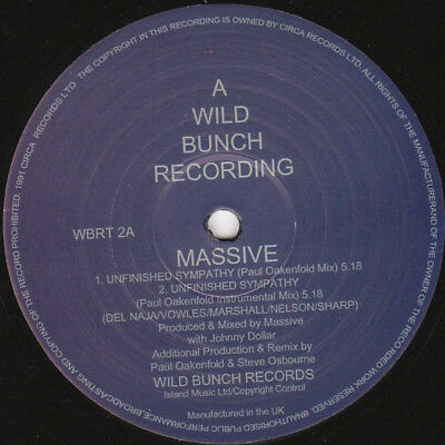 Massive Attack – Unfinished Sympathy - Wild Bunch Records – PAUL OAKENFOLD RMX