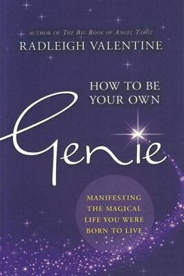 How To Be Your Own Genie by Radleigh Valentine NEW