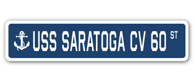 "USS Saratoga Cv 60 Street [3 Pack] of Vinyl Decal Stickers 1.5"" X 7"""