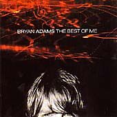 Brian Bryan Adams - The Best Of Me - Very Best Of - Greatest Hits Cd New