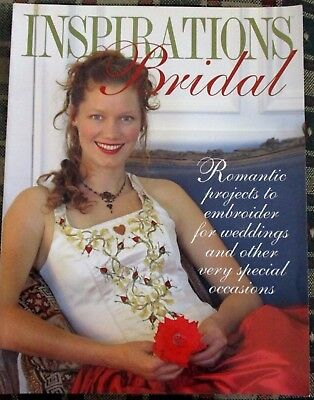 Inspirations Bridal Romantic Projects for a Special Day Embroidery Patterns 2002