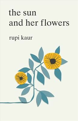 New The Sun And Her Flowers By Rupi Kaur