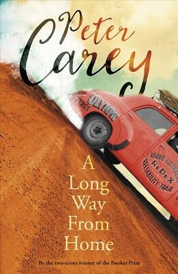 New A Long Way from Home By Peter Carey