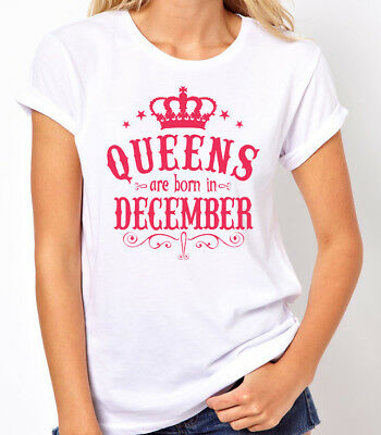 d30b0305 Queens Are Born in December Women's T-shirt. Birthday Girl. gift for her