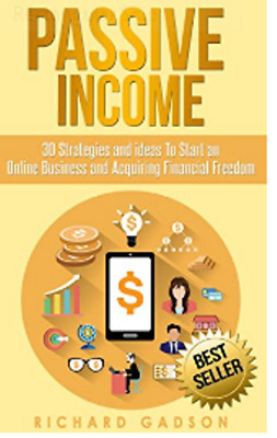 Passive Income 30 Strategies and Ideas To Start an Online Business Pdf Version