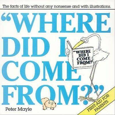 New Where Did I Come From? By Peter Mayle, Arthur Robins