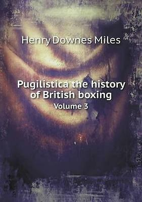 NEW Pugilistica The History Of British Boxing... BOOK (Paperback / softback)