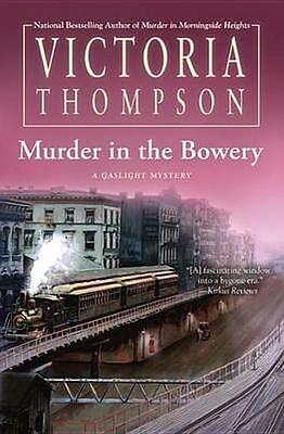 NEW Murder In The Bowery by Victoria Thompson BOOK (Hardback) Free P&H