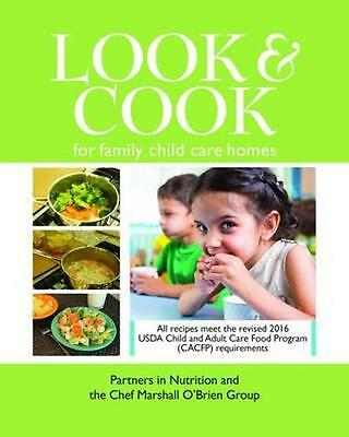 NEW Look & Cook For Family Child Care Homes by Partners In... BOOK (Paperback)