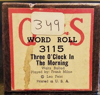 THREE O'CLOCK IN THE MORNING -QRS Player Piano Word Roll 3115 -P/B Frank Milne