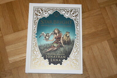 Jonathan Luna STARBRIGHT AND THE LOOKING GLASS Harcover HC US Image Comics Book