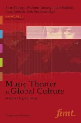 Music Theater as Global Culture, Anno Mungen