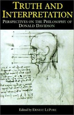 Truth and Interpretation: Perspectives on the Philosophy of Donald Davidson, Jam
