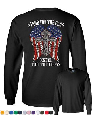 Stand for the Flag Kneel for the Cross Long Sleeve T-Shirt Patriot