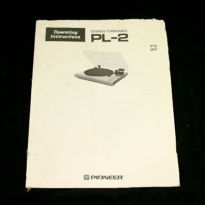 PIONEER PL-2 Stereo Turntable Operating Instructions User Manual
