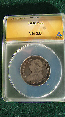 1818 Capped Bust Quarter Anacs Vg 10 Nice Free Shipping