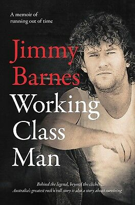 NEW! Working Class Man by Jimmy Barnes Hardcover - Free Postage