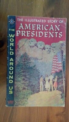 The Illustrated Story of American Presidents World Around Us #21 1960 Silver Age
