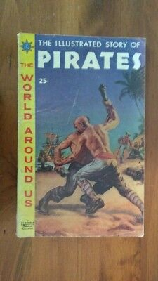 The Illustrated Story of Pirates The World Around Us #7 (1959) Silver Age